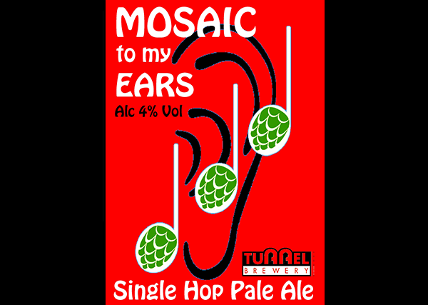 Tunnel Brewery Mosaic to my Ears